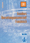 Grundkurs Übersetzungswissenschaft Französisch