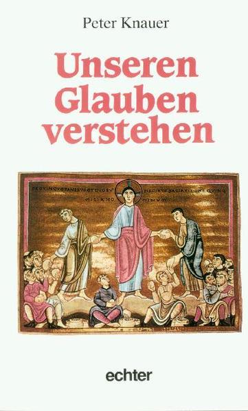 Unseren Glauben verstehen als Buch