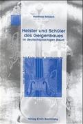 Meister und Schüler des Geigenbaues im deutschsprachigen Raum