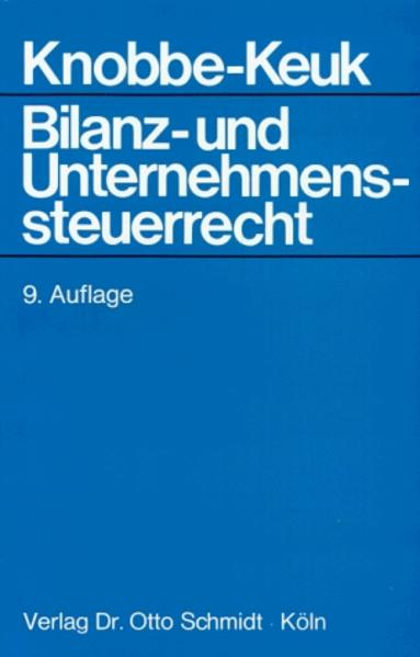Bilanz- und Unternehmenssteuerrecht als Buch