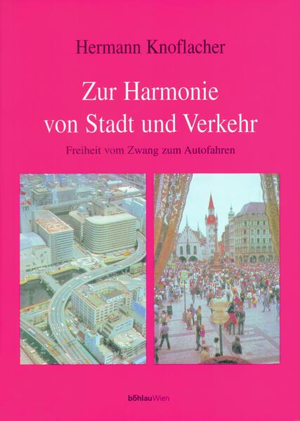 Zur Harmonie von Stadt und Verkehr als Buch