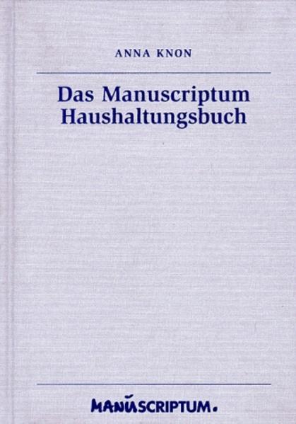 Das Manuscriptum Haushaltungsbuch als Buch