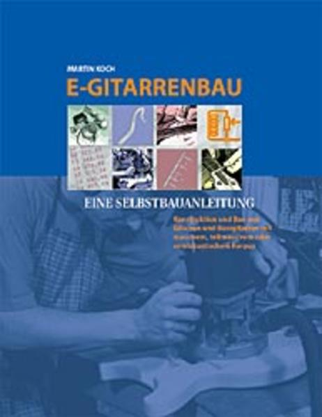 E-Gitarrenbau als Buch