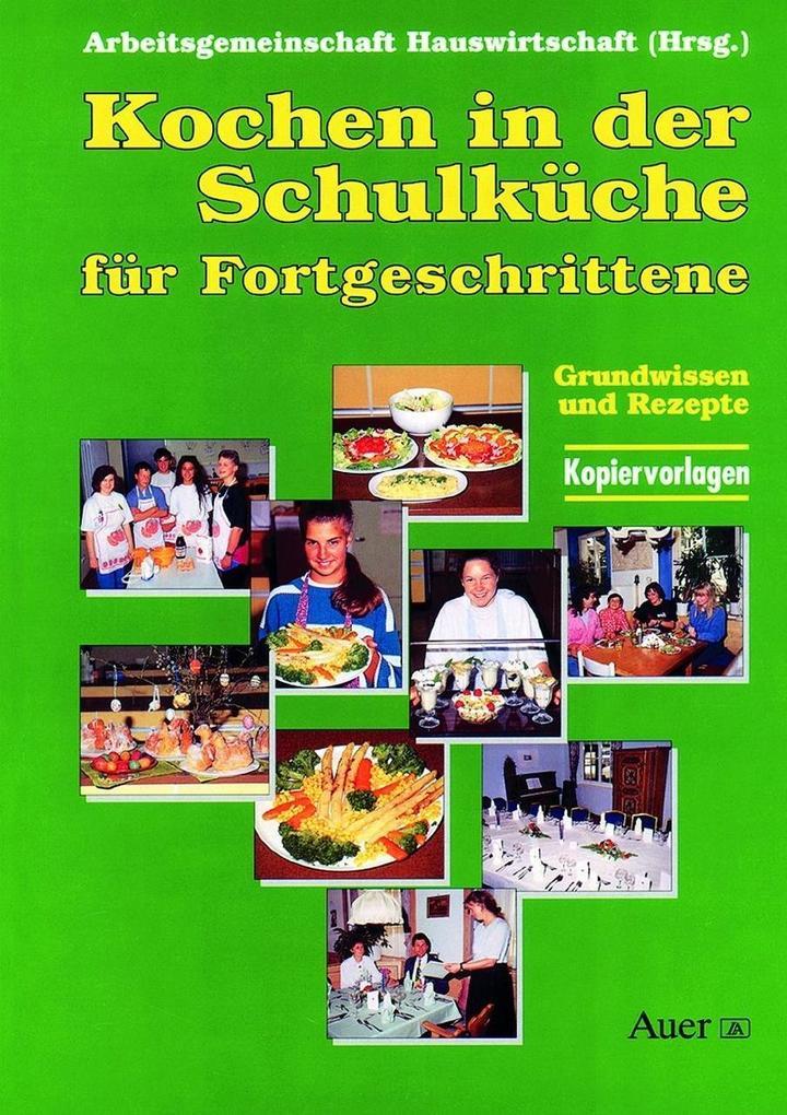 Kochen in der Schulküche für Fortgeschrittene als Buch
