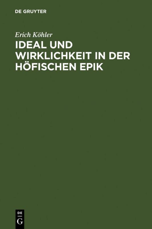 Ideal und Wirklichkeit in der höfischen Epik als Buch