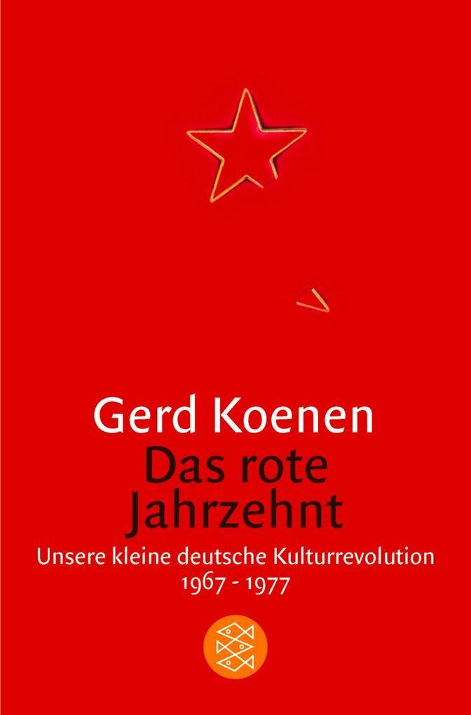 Das rote Jahrzehnt als Taschenbuch