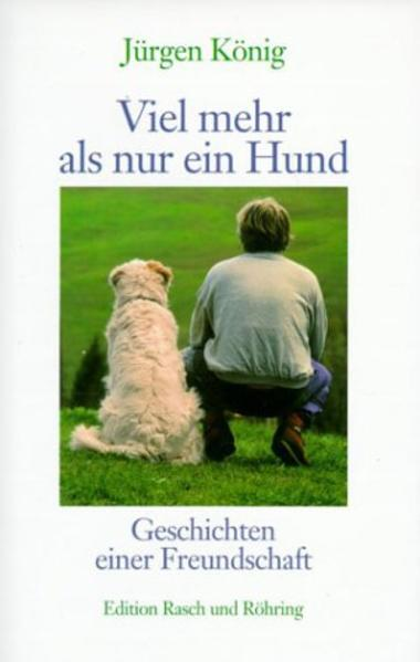 Viel mehr als nur ein Hund als Buch
