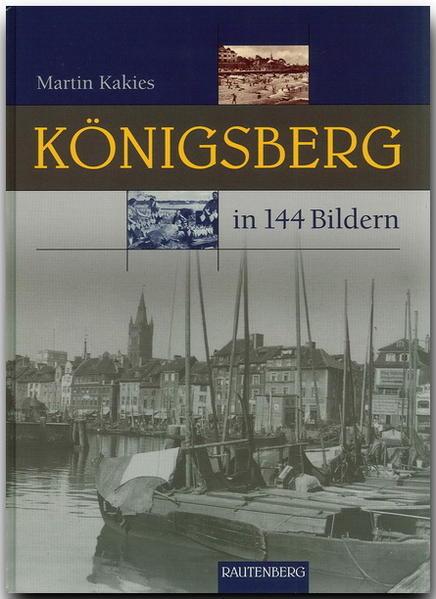 Königsberg in 144 Bildern als Buch