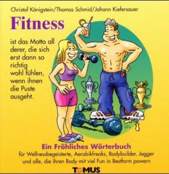 Fitness. Ein fröhliches Wörterbuch als Buch