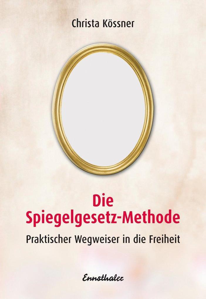 Die Spiegelgesetz-Methode als Buch
