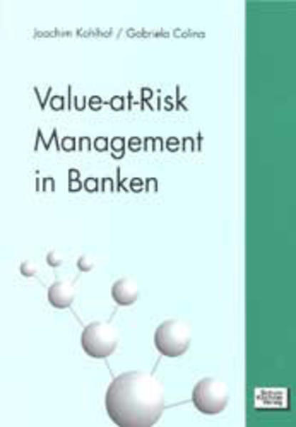 Value-at-Risk Management in Banken als Buch