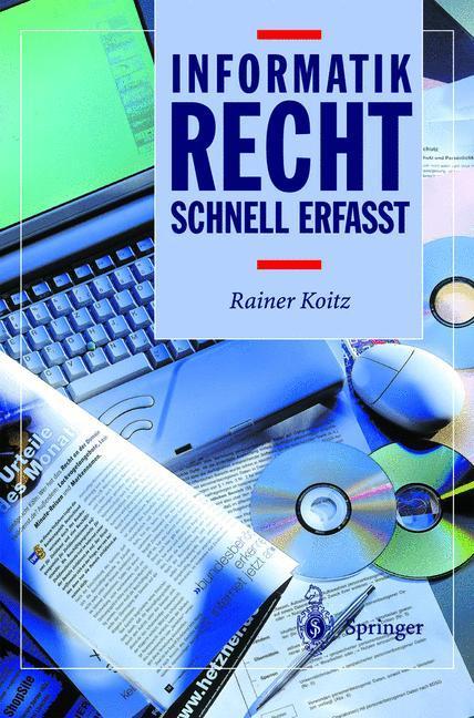 Informatikrecht - Schnell erfasst als Buch