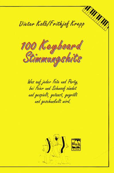 Hundert (100) Keyboardsongs-Stimmungshits als Buch