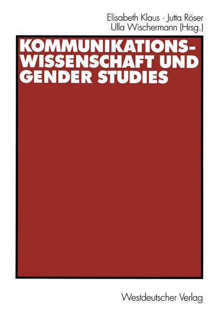 Kommunikationswissenschaft und Gender Studies als Buch (kartoniert)