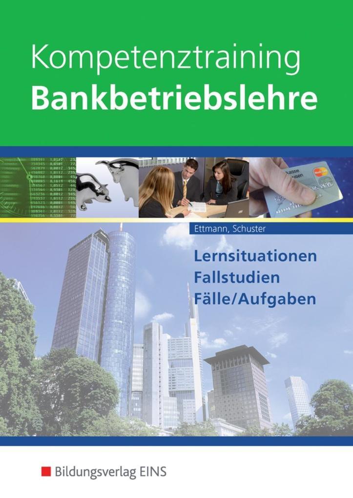 Kompetenztraining Bankbetriebslehre als Buch