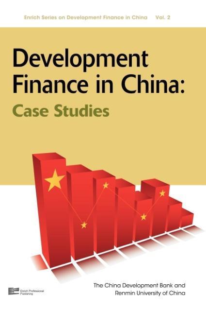 Development Finance in China als Buch von China...