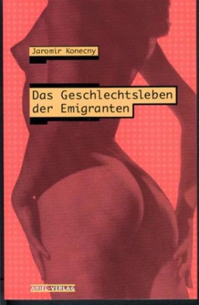 Das Geschlechtsleben der Emigranten als Buch