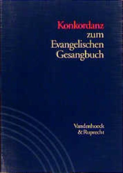 Konkordanz zum Evangelischen Gesangbuch als Buch