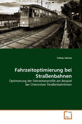 Fahrzeitoptimierung bei Straßenbahnen als Buch ...