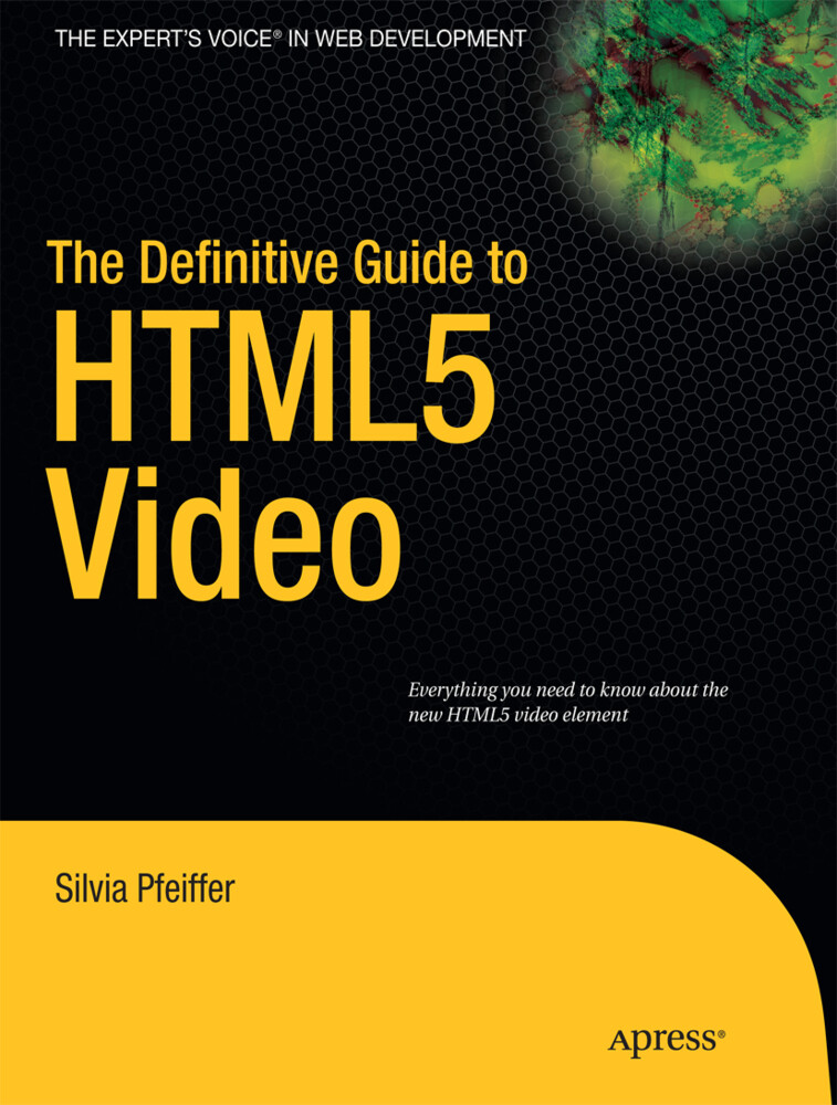 The Definitive Guide to HTML5 Video als Buch vo...