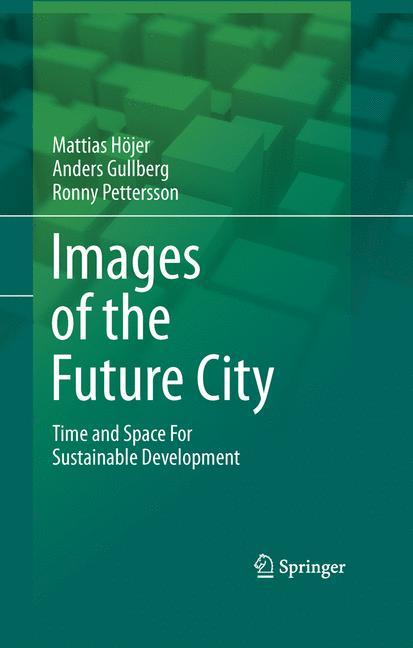 Images of the Future City als Buch von Mattias ...