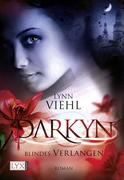 Darkyn 04. Blindes Verlangen