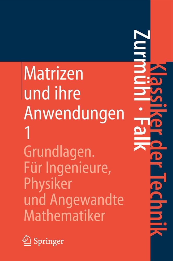Matrizen und ihre Anwendungen 1 als Buch von Si...