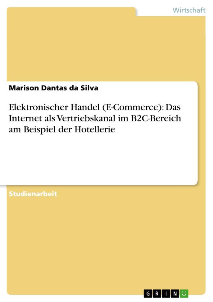 Elektronischer Handel (E-Commerce): Das Interne...