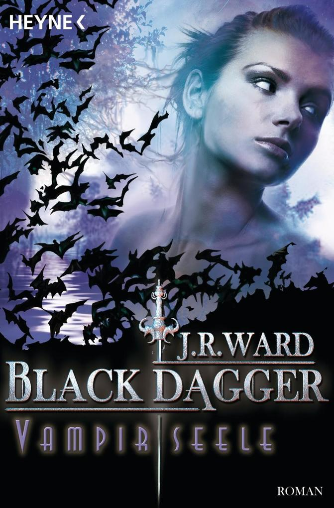 Black Dagger 15. Vampirseele als eBook