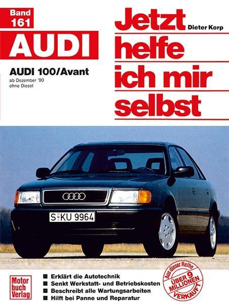 Audi 100 / Avant (ab Dezember 90) als Buch