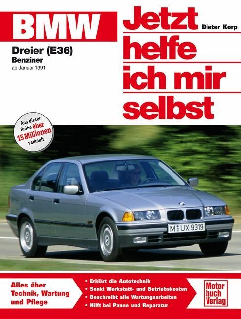 BMW 316i, 318i, 318is ab Januar '91. Jetzt helfe ich mir selbst als Buch