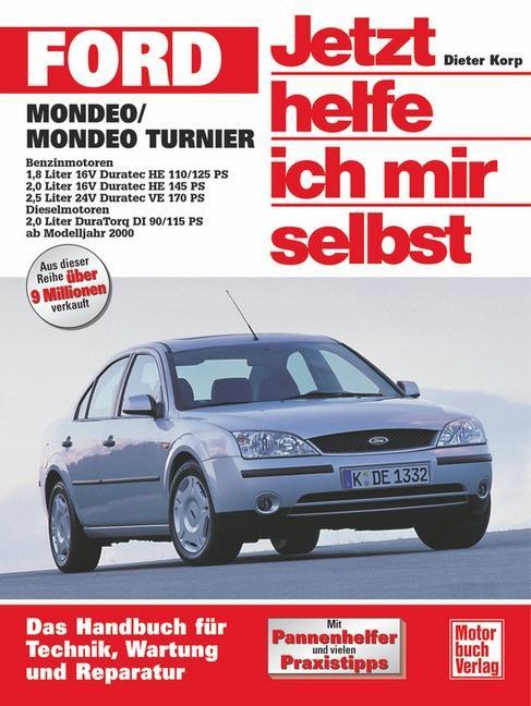 Ford Mondeo / Ford Turnier ab Modelljahr 2000. Jetzt helfe ich mir selbst als Buch (gebunden)