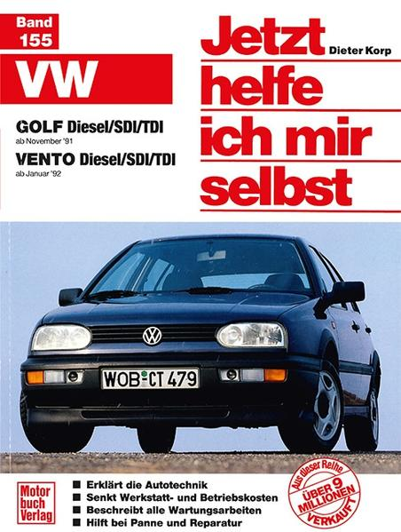 VW Golf Diesel/SDI/TDI ab November '91), Vento Diesel/SDI/TDI ab Januar '92 als Buch
