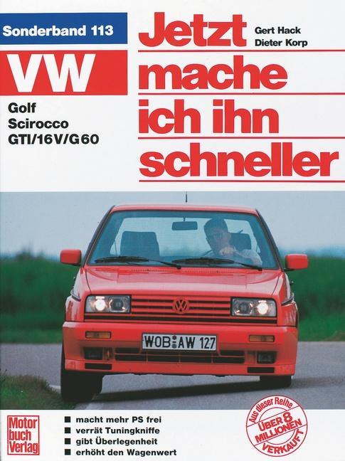 VW Golf II / Scirocco GTI als Buch