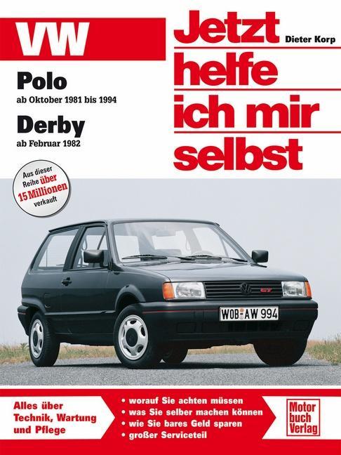 VW Polo / VW Derby. Jetzt helfe ich mir selbst als Buch