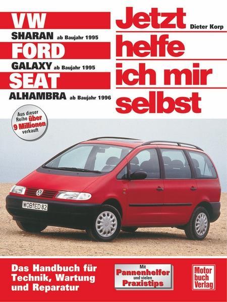 VW Sharan / Ford Galaxy / Seat Alhambra. Jetzt helfe ich mir selbst als Buch (kartoniert)