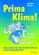 Prima Klima! Gegen Gewalt und Aggression