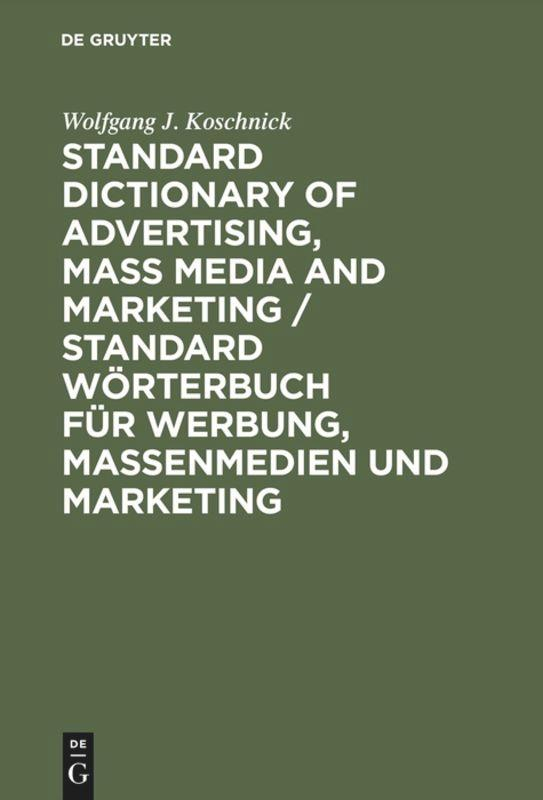 Standard Dictionary of Advertising, Mass Media and Marketing / Standard Wörterbuch für Werbung, Massenmedien und Marketing als Buch