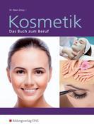 Kosmetik. Das Buch zum Beruf. Schülerband