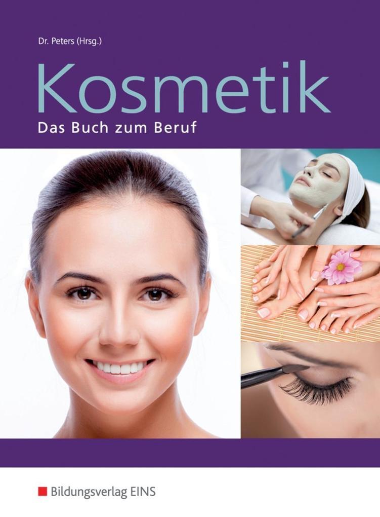 Kosmetik. Das Buch zum Beruf. Schülerband als Buch