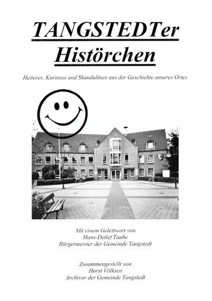 TANGSTEDTer Histörchen als Buch von