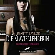 Die Klavierlehrerin | Erotik Audio Story | Erotisches Hörbuch