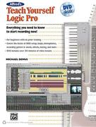 Alfred's Teach Yourself Logic Pro [With DVD]