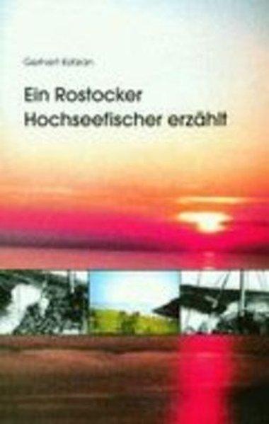 Ein Rostocker Hochseefischer erzählt als Buch