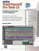 Alfred's Teach Yourself Pro Tools LE [With DVD]
