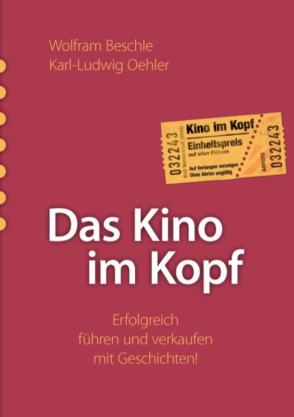 Das Kino im Kopf als Buch von Wolfram Beschle, ...