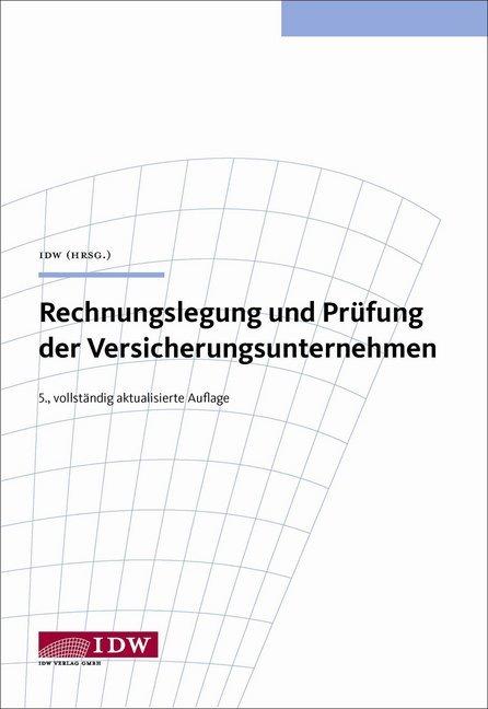 Rechnungslegung und Prüfung der Versicherungsunternehmen als Buch (gebunden)
