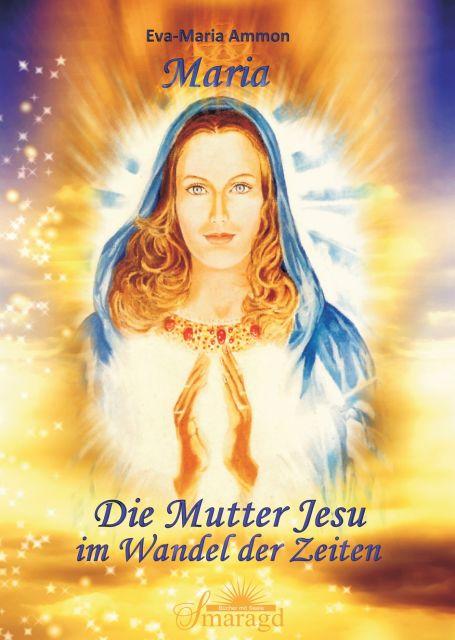 Maria - Die Mutter Jesu im Wandel der Zeit als Buch