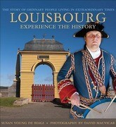 Louisbourg: A Living History Colourguide