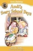 Andi's Scary School Days